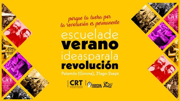 Idees per a la revolució: Escola d'Estiu de la CRT a Girona