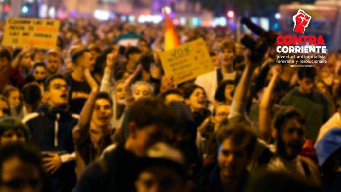 Enfrontem l'auge de l'extrema dreta amb la lluita i l'organització de la joventut, les dones i la classe obrera